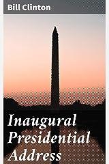 Inaugural Presidential Address Kindle Edition