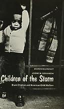Children of the Storm: Black Children and American Child Welfare