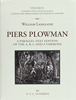 Piers Plowman: A Parallel-Text Edition of A, B, C and Z Versions
