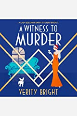 A Witness to Murder: A Lady Eleanor Swift Mystery, Book 3 Audible Audiobook
