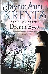 Dream Eyes: Number 2 in series (Dark Legacy) Kindle Edition