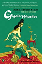 The Gigolo Murder (A Turkish Delight Mystery Book 2)