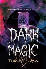 Dark Magic Kindle Edition