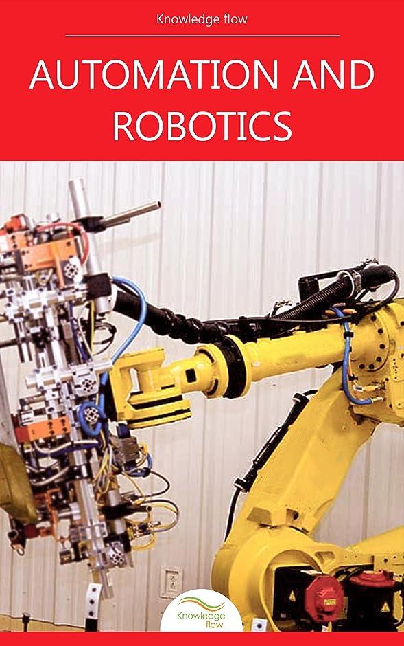 酔っ払い窓を洗うアテンダントAutomation and Robotics: by Knowledge flow (English Edition)