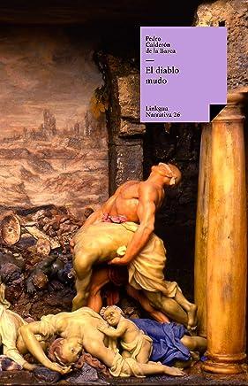 El diablo mudo (Teatro nº 26) (Spanish Edition)