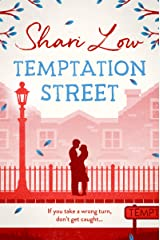Temptation Street: A novel that will make you laugh, cry, and check where your partner was last night Kindle Edition