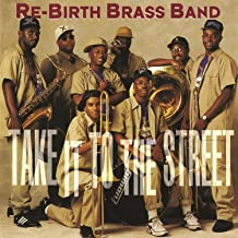 Best rebirth brass band take it to the street Reviews