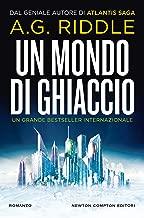 Un mondo di ghiaccio (Italian Edition)