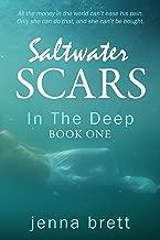 Salt Water Scars: In The Deep