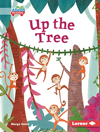 Up the Tree (Lets Look at Animal Habitats (Pull Ahead Readers — Fiction)) (English Edition)