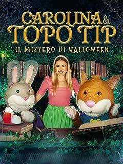 Carolina e Topo Tip: Il mistero di Halloween