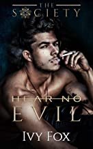 Hear No Evil: A Secret Society Enemies to Lovers College Romance (The Society Book 2)