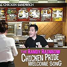 The Randy Rainbow Chicken Pride Welcome Song [Explicit]