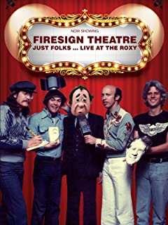 Firesign Theatre - Just Folks: Live At The Roxy