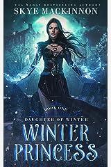 Winter Princess: Fantasy Reverse Harem (Daughter of Winter Book 1) Kindle Edition