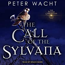 The Call of the Sylvana: The Sylvan Chronicles, Book 2