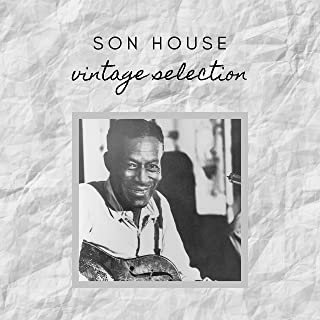 Son House - Vintage Selection