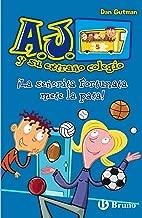 ¡La señorita Fortunata mete la pata! (Castellano - A Partir De 6 Años - Personajes Y Series - A.J. Y Su Extraño Colegio) (Spanish Edition)