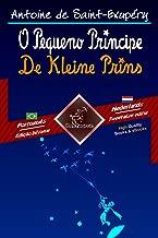 O Pequeno Príncipe - De Kleine Prins: Texto bilíngue em paralelo - Tweetalig met parallelle tekst: Português Brasileiro - Holandês / Braziliaans Portugees ... (Dual Language Easy Reader Book 72)