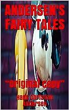 """ANDERSEN'S FAIRY TALES: """"Original copy"""""""
