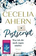 Postscript - Was ich dir noch sagen möchte (German Edition)