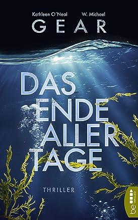 Das Ende aller Tage: Thriller (German Edition)