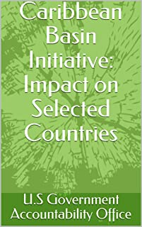 Caribbean Basin Initiative: Impact on Selected Countries