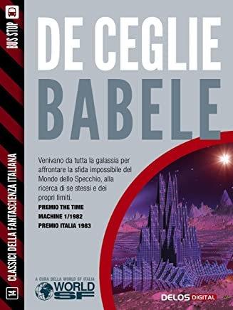 Babele (Classici della Fantascienza Italiana)