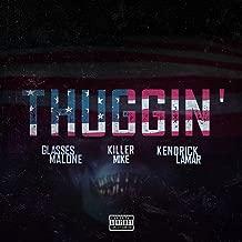 Thuggin' (feat. Kendrick Lamar & Killer Mike) [Remix] - Single [Explicit]