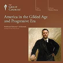 America in the Gilded Age and Progressive Era