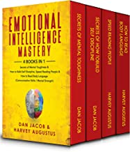 Emotional Intelligence Mastery, 4 Books in 1: Secrets of Mental Toughness & How to Build Self Discipline, Speed Reading Pe...