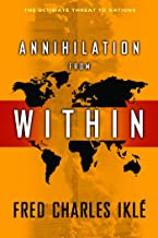 Best annihilation from within Reviews