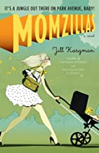 Momzillas: It's a jungle out there on Park Avenue, baby!