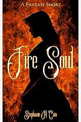 Fire Soul: A Fantasy Short Kindle Edition