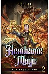 Academic Magic (The Last Magus Book 2) Kindle Edition