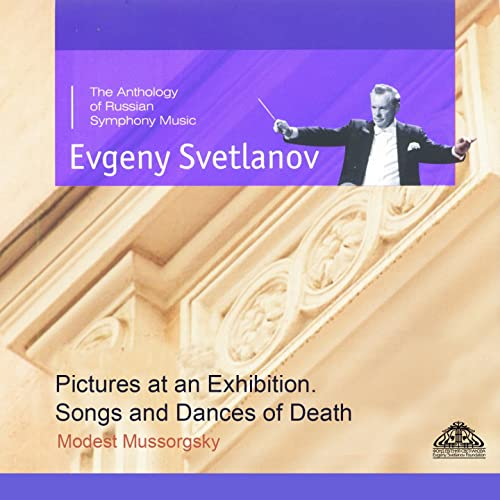 Mussorgsky: Pictures at an Exhibition. Songs and Dances of Death
