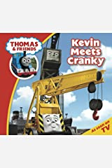 Thomas & Friends: Kevin Meets Cranky (Thomas & Friends Story Time Book 15) Kindle Edition