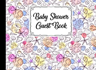 Baby Shower Guest Book: Shells Cover Baby Shower Guest Book, Includes Gift Tracker Log and Memory Picture Section to Creat...