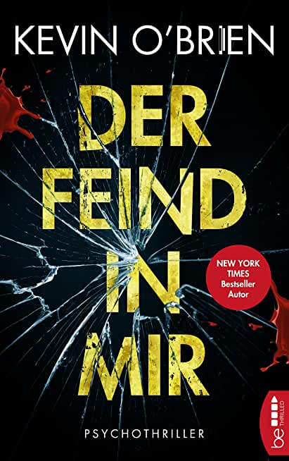 Der Feind in mir: Psychothriller (German Edition)