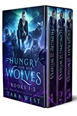 Hungry for Her Wolves Books 1-3 Kindle Edition