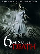 Best 6 minutes of death movie Reviews