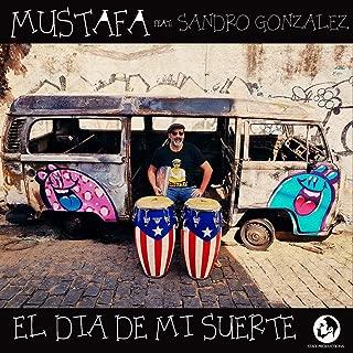 El Dia de Mi Suerte (feat. Sandro Gonzalez)