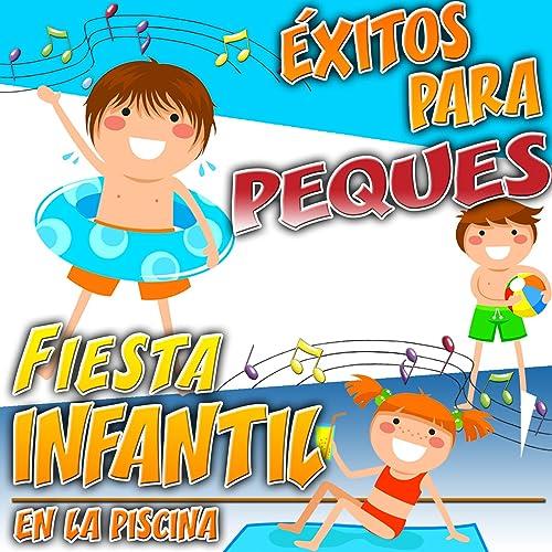 Fiesta Infantil en la Piscina. Éxitos para Peques