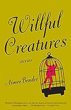 Willful Creatures
