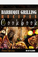 Barbeque Grilling Recipes Cookbook Kindle Edition
