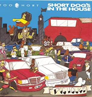 Short Dog's In The House [Explicit]