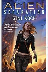 Alien Separation Kindle Edition