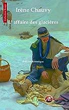 L'affaire des glacières: Roman policier historique (Les enquêtes de Jane Cardel t. 2) (French Edition)