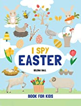 I spy Easter: A fun Guessing Game Picture Book for Kids Ages 2-5.