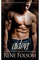 Aiden: Shuttered Affections from the Eyes of Aiden Stone (Cornerstone) Kindle Edition